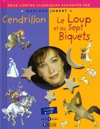 Marlène Jobert - Cendrillon / Le loup et les sept biquets. 1 CD audio