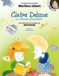 Marlène Jobert - Claire Delune - Une maîtresse extraordinaire. 1 CD audio