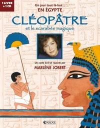 Marlène Jobert et Catherine Adam - Cléopâtre et le scarabée magique. 1 CD audio
