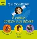 Marlène Jobert - Coffret 3 contes d'ogres et géants - Gulliver chez les géants ; Barbe bleue ; La Fille de l'ogre. 1 CD audio