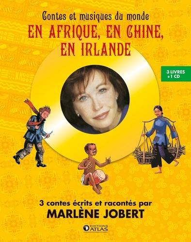 Marlène Jobert - Contes et musiques du monde - En Afrique, en Chine, en Irlande. 3 CD audio