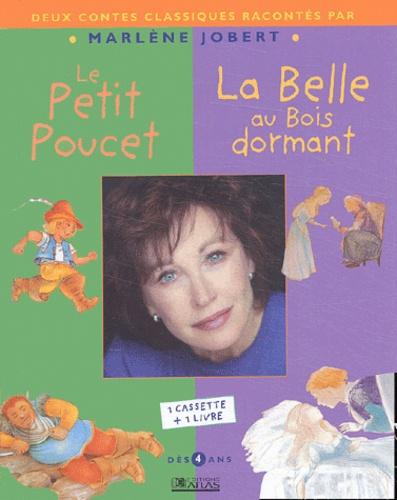 Marlène Jobert - Deux contes classiques racontés par Marlène Jobert : Le petit poucet ; La belle au bois dormant. 1 Cassette audio