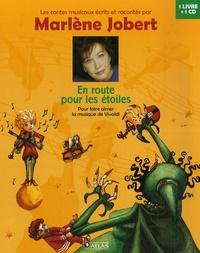 Marlène Jobert - En route pour les étoiles - Pour faire aimer la musique de Vivaldi. 1 CD audio