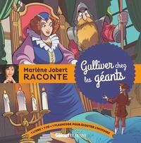 Marlène Jobert - Gulliver chez les géants. 1 CD audio