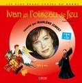 Marlène Jobert - Ivan et l'oiseau de feu. 1 CD audio