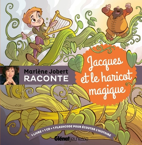 Marlène Jobert - Jacques et le haricot magique. 1 CD audio