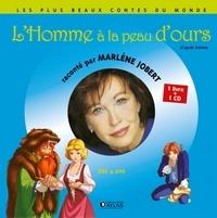 Marlène Jobert - L'homme à la peau d'ours. 1 CD audio