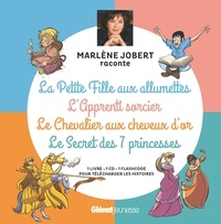 Marlène Jobert - La petite fille aux allumettes ; L'apprenti sorcier ; Le chevalier aux cheveux d'or ; Le secret des 7 princesses. 1 CD audio