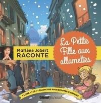 Marlène Jobert - La petite fille aux allumettes. 1 CD audio