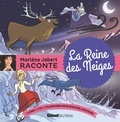 Marlène Jobert - La reine des neiges. 1 CD audio
