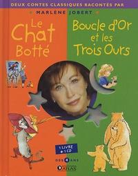 Marlène Jobert - Le chat botté ; Boucle d'or et les Trois Ours. 1 CD audio