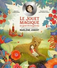 Marlène Jobert et Claire Degans - Le jouet magique de Saint-Pétersbourg. 1 CD audio MP3
