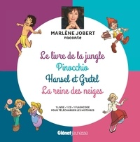 Marlène Jobert et  Atelier Philippe Harchy - Le livre de la jungle, Pinocchio, Hansel et Gretel, La Reine des Neiges. 1 CD audio