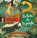 Marlène Jobert - Le livre de la jungle. 1 CD audio