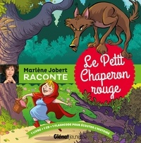 Marlène Jobert - Le Petit Chaperon rouge. 1 CD audio