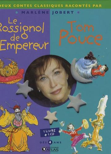 Marlène Jobert - Le Rossignol de l'Empereur ; Tom Pouce. 1 CD audio