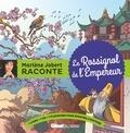 Marlène Jobert et  Atelier Philippe Harchy - Le rossignol de l'empereur. 1 CD audio