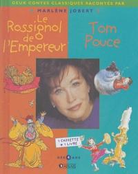 Marlène Jobert - Le rossignol et l'empereur, Tom Pouce. 1 Cassette audio