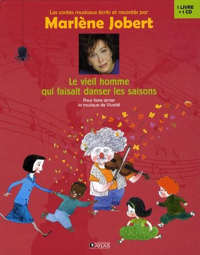 Marlène Jobert - Le vieil homme qui faisait danser les saisons.