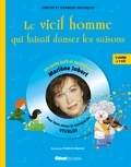 Marlène Jobert - Le vieil homme qui faisait danser les saisons - Pour faire aimer la musique de Vivaldi. 1 CD audio