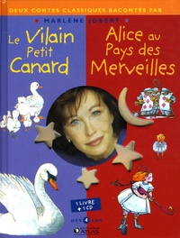 Marlène Jobert - Le Vilain petit canard ; Alice au pays des merveilles. 1 CD audio