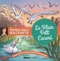 Marlène Jobert - Le Vilain Petit Canard. 1 CD audio