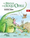 Marlène Jobert et Christophe Besse - Les Bisous du Croqu'Odile. 1 CD audio