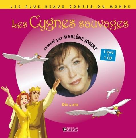 Marlène Jobert - Les Cygnes sauvages. 1 CD audio