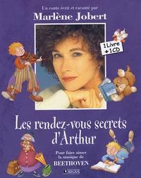 Marlène Jobert et Laurence Cleyet-Merle - Les rendez-vous secrets d'Arthur. 1 CD audio