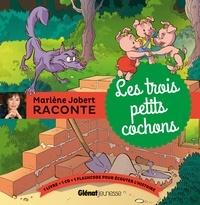 Marlène Jobert - Les trois petits cochons. 1 CD audio