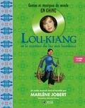 Marlène Jobert - Lou-Kiang et le mystère du lac aux bambous. 1 CD audio