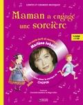Marlène Jobert - Maman a engagé une sorcière - Pour faire découvrir la musique de Chopin. 1 CD audio