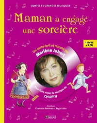Maman a engagé une sorcière - Pour faire découvrir la musique de Chopin.pdf