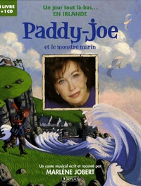 Marlène Jobert - Paddy- Joe et le monstre marin. 1 CD audio