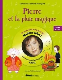 Marlène Jobert - Pierre et la pluie magique - Pour faire aimer la musique de Ravel. 1 CD audio