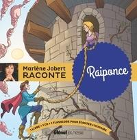 Marlène Jobert et  Atelier Philippe Harchy - Raiponce. 1 CD audio