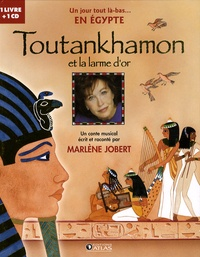 Marlène Jobert - Toutankhamon et la larme d'or. 1 CD audio