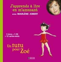 Marlène Jobert - Un tutu pour Zoé. 1 CD audio