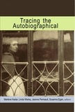 Marlene Kadar et Susanna Egan - Tracing the Autobiographical.