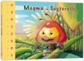 Marlène Lapalu - Magma la sauterelle.
