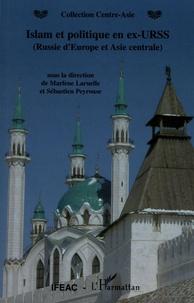 Marlène Laruelle et Sébastien Peyrouse - Islam et politique en ex-URSS (Russie d'Europe et Asie centrale).