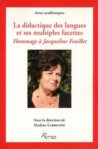 Marlène Lebreton - La didactique des langues et ses multiples facettes - Mélanges offerts à Jacqueline Feuillet, Professuer émérite, Université de Nantes.