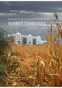 Epub ebook téléchargement gratuit Terres chinoises  - Mutations et défis urbains en milieu rural en francais MOBI ePub