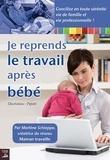 Marlène Schiappa - Je reprends le travail après bébé - Guide pratique.