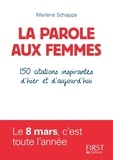 Marlène Schiappa - La parole aux femmes - 150 citations inspirantes d'hier et d'aujourd'hui.