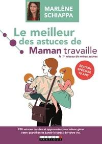 Marlène Schiappa - Le meilleur des astuces de maman travaille.