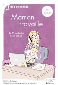 Marlène Schiappa - Maman travaille, le guide.