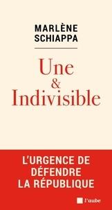 Marlène Schiappa - Une & indivisible.