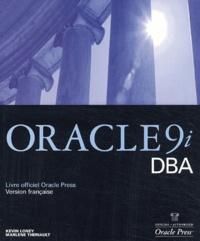 Marlene Theriault et Kevin Loney - Oracle 9i DBA.