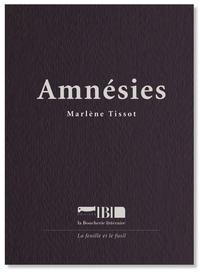 Marlène Tissot - Amnésies.